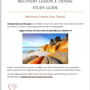 CR Celebrate Recovery Lesson 1 Denial Free Study Guide
